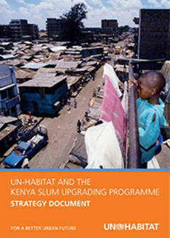 UN-HABITAT and The Kenya Slum