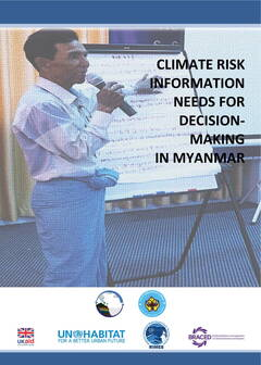Climate Risk Information Needs for Decision Making in Myanmar - Cover image