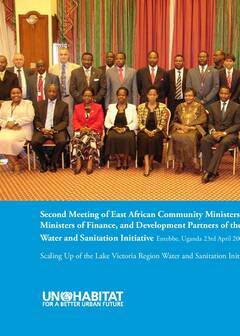 Second Meeting of East African Community Ministers of Water, Ministers of Finance, and Development Partners of the Lake Victoria Water and Sanitation Initiative - Cover image