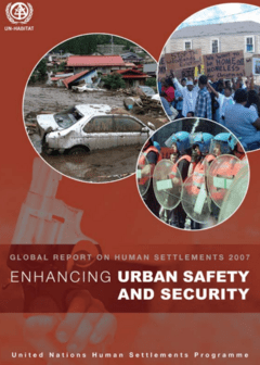 Global Report on Human Settlements 2007: Enhancing Urban Safety and Security cover image