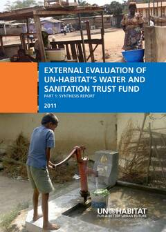 External Evaluation of UN-HABITAT's Water and Sanitation Trust Fund – Part 1 Synthesis Report - Cover image