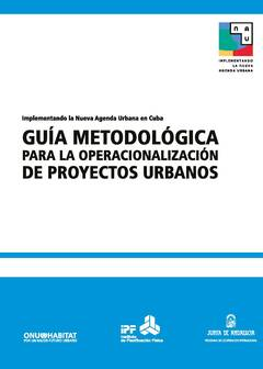 Methodological Guide for the Operationalization of Urban Projects - Cover image
