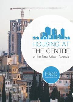 Housing at the Centre of the New Urban Agenda - Cover image