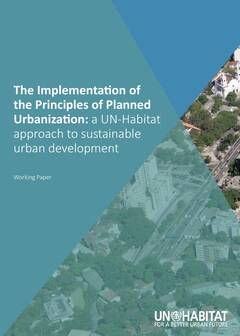 The Implementation of the Principles of Planned Urbanization - Cover image