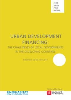 Urban Development Financing: The challenges of Local Governments in Developing Countries - Cover image