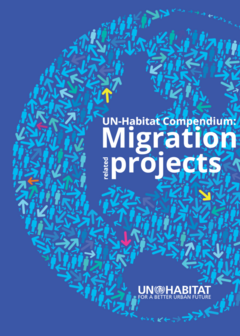 UN-Habitat Compendium: Migration realted projects cover