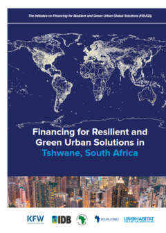 Financing for Resilient and Green Urban Solutions in Tshwane, South Africa - Cover
