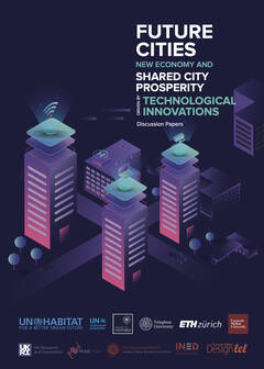 Future Cities, New Economy, and Shared City Prosperity Driven by Technological Innovations - Cover