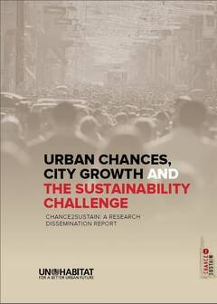 Urban Chances, City Growth and The Sustainability Challenge: A Research Dissemination Report - Cover