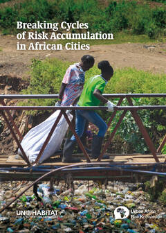 Breaking Cycles of Risk Accumulation in African Cities - Cover