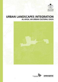 Urban Landscapes Integration Al-Ahsa: An Urban Cultural - cover