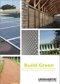Build Green. 100 Ways to Save Money and the Environment - cover