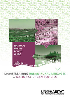 National Urban Policy Guide: Mainstreaming Urban-Rural Linkages in National Urban Policies -cover