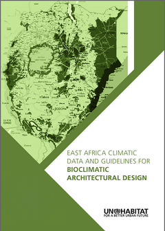 East Africa Climatic Data and Guidelines for Bioclimatic Architectural Design - cover