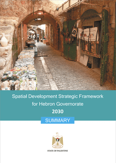 Spatial Development Strategic Framework: Hebron Governorate (2030)