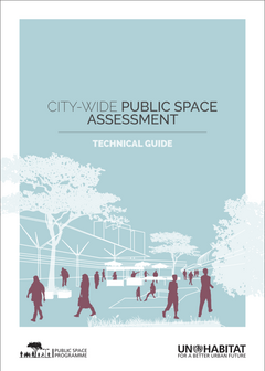 City-wide Public Space Assessment: Technical Guide - cover