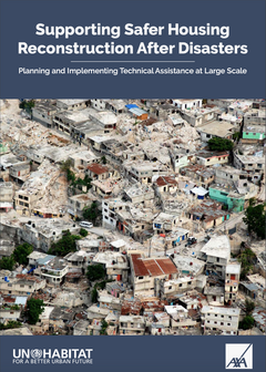 Supporting Safer Housing Reconstruction After Disasters - Planning and Implementing Technical Assistance at Large Scale - cover