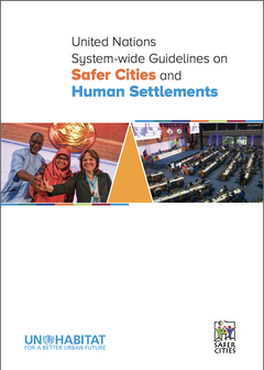 United Nations System-wide Guidelines on Safer Cities and Human Settlements - cover
