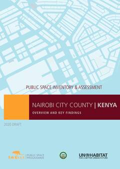Nairobi City County: Public Space Inventory and Assessment