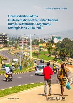 Final Evaluation of the Implementation of the United Nations Human Settlements Programme Strategic Plan 2014-2019 (6/2020)