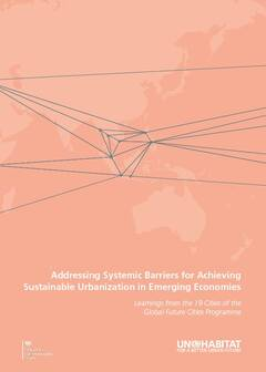 Addressing Systemic Barriers for Achieving Sustainable Urbanization in Emerging