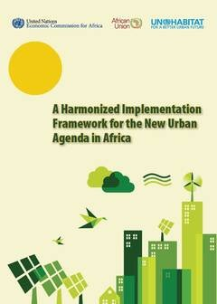 A Harmonized Implementation Framework for the New Urban Agenda in Africa