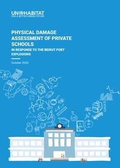 Physical Damage Assessment of Private Schools in Response to the Beirut Port Explosions