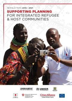 Supporting Planning for Integrated Refugee & Host Communities – Compiled Newsletter 2016 – Jan 2021