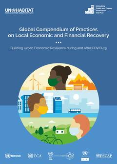 Global Compendium of Practices on Local Economic and Financial Recovery