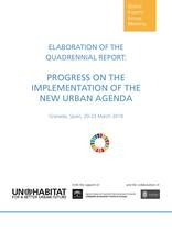 ¨Elaboration of the Quadrennial Report: Progress on the Implementation of the New Urban Agenda - Cover image