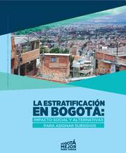 Stratification in Bogotá - Social Impact and Alternatives for Allocating Subsidies - Cover image