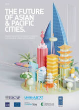 The Future of Asian & Pacific Cities Report 2019