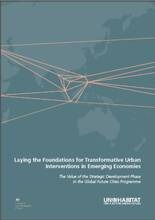 Laying the Foundations for Transformative Urban Interventions in Emerging Economies: The Value of the Strategic Development Phase in the Global Future Cities Programme