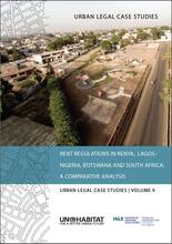 Rent Regulations in Kenya, Lagos-Nigeria, Botswana and South Africa: A Comparative Analysis