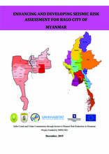 Enhancing and Developing Seismic Risk Assessment for Bago City of Myanmar