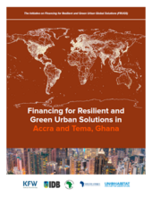 Financing for Resilient and Green Urban Solutions in Accra and Tema, Ghana - Cover