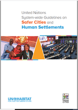 United Nations System-wide Guidelines on Safer Cities and Human Settlements