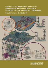 Energy and Resource Efficient Urban Neighbourhood Design Principles for Tropical Countries. Practitioner's Guidebook - cover