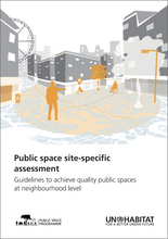 Public Space Site-Specific Assessment: Guidelines to Achieve Quality Public Spaces at Neighbourhood Level - cover