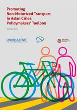 Promoting non motorized transport in asian cities policymakers toolbox