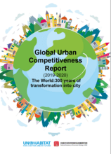 Global Urban Competitiveness Report (2019-2020) The World: 300 years of transformation into city